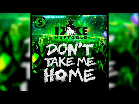 Ikke Hüftgold - Don't take me home (Official Lyric Video)