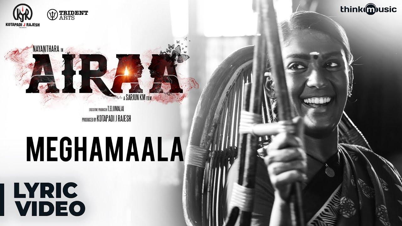 Airaa - Telugu | Meghamaala Song Lyrical | Nayanthara, Kalaiyarasan | Sarjun KM | Sundaramurthy KS