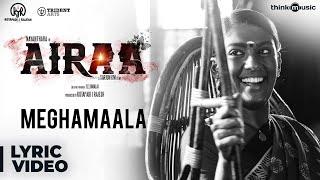 Airaa Telugu Meghamaala Song Lyrical Nayanthara Kalaiyarasan Sarjun KM Sundaramurthy KS