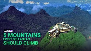 5 Mountains Every Sri Lankan Should Climb