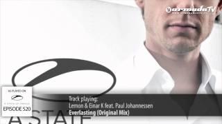 ASOT 520: Lemon & Einar K feat. Paul Johannessen - Everlasting (Original Mix)