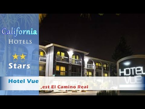 Hotel Vue - Mountain View Hotels, California