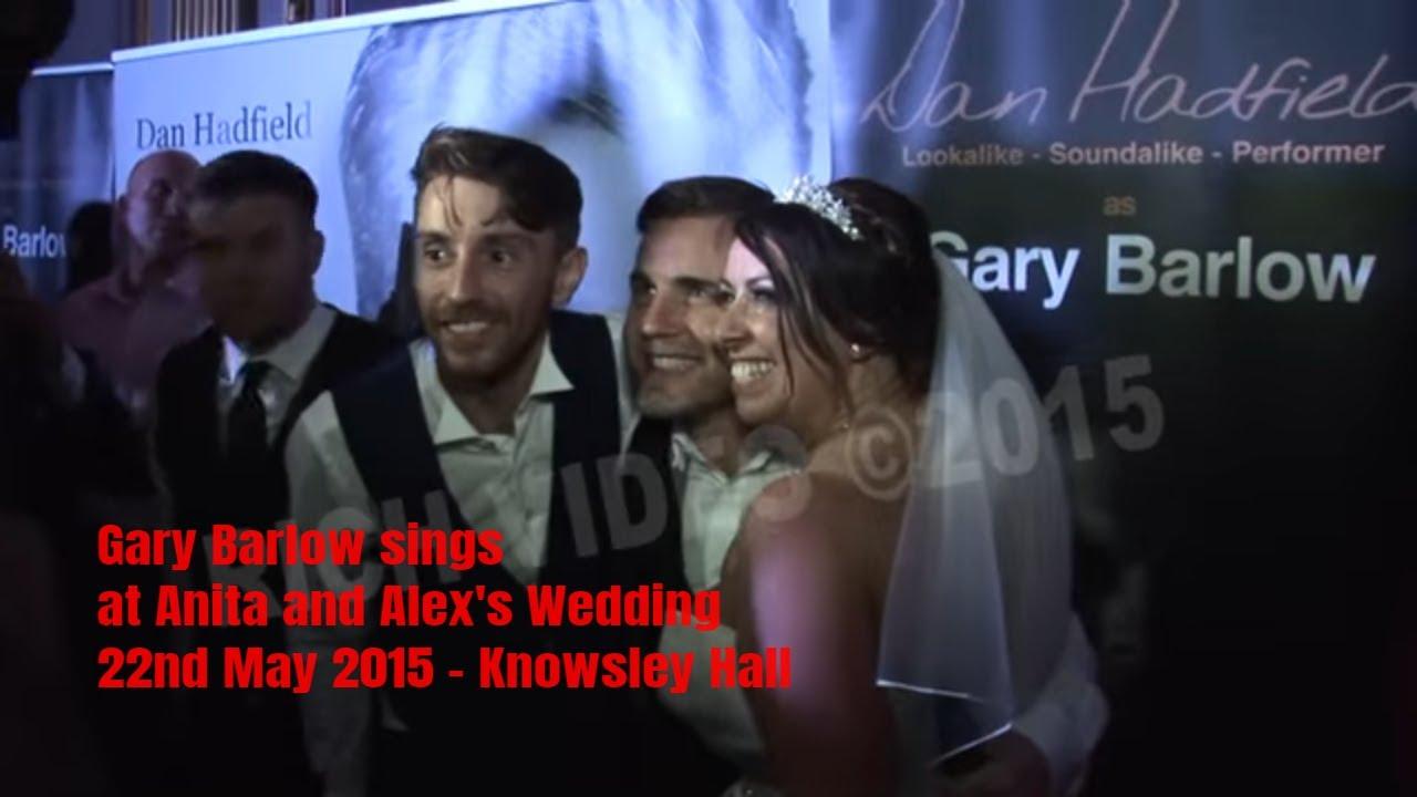 Gary Barlow Sings At Anita And Alex S Wedding 22nd May 2017 Knowsley Hall You