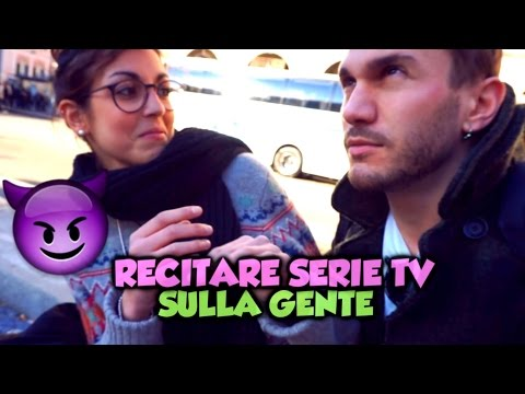 RECITARE SERIE TV & FILM SULLA GENTE