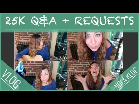 25.000 SUBS Q&A & REQUESTS!