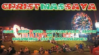 Jeep Car and Motorcycle Show in Marikina City Riverbanks/ CHRISTMASSAYA IN MARIKINA CITY