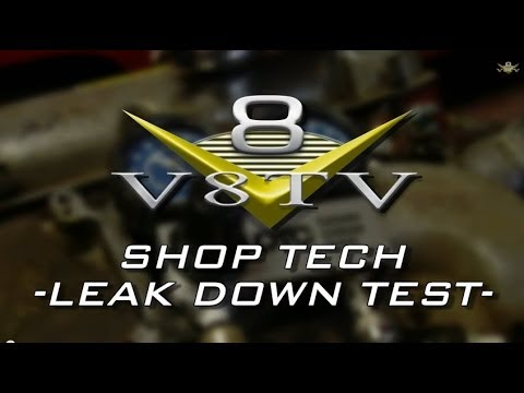 How To Do An Engine Leakdown Test Video V8TV