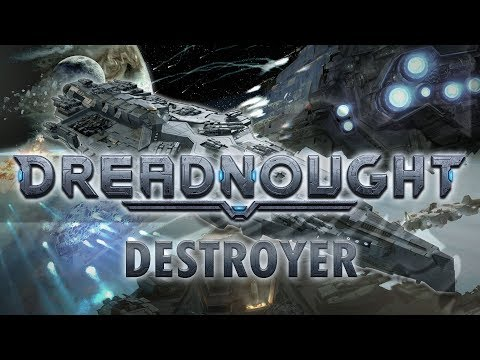 DREADNOUGHT - DESTROYER Dreadnought Gameplay [Sponsored] Let's Play