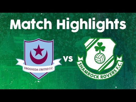 Match Highlights | Drogheda United 0-1 Shamrock Rovers | 20 April 2021