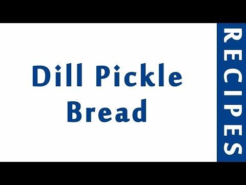 Dill Pickle Bread   MOST POPULAR BREAD RECIPES   RECIPES LIBRARY