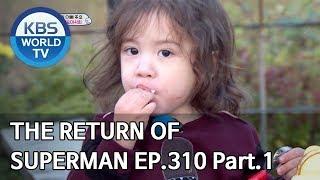 The Return of Superman | 슈퍼맨이 돌아왔다 - Ep.310 Part. 1 [ENG/IND/2020.01.05]