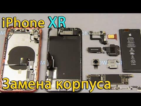 Разборка IPhone XR замена крышки корпуса