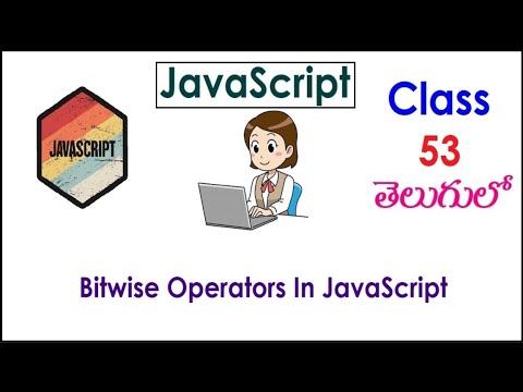 Bitwise Operators In JavaScript Training Videos In Telugu 53 I JavaScript Tutorials I Operators thumbnail