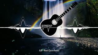 AJR Weak Gazzo Remix