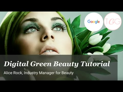 Green Beauty Digital Trends with theglowgetter.co.uk & Alice Rock, Beauty Industry Manager, Google.