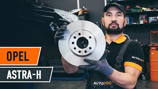 How to replace Brake rotors OPEL ASTRA H Saloon (L69) Tutorial