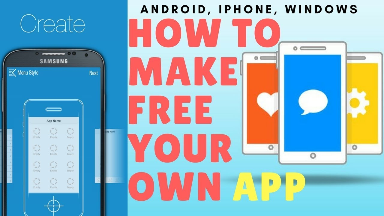 How To Make A Free App In 10 Minutes Without Any Coding Android Iphone Windows Youtube