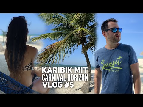 Cozumel & die Isla Pasion - Carnival Horizon Vlog #5