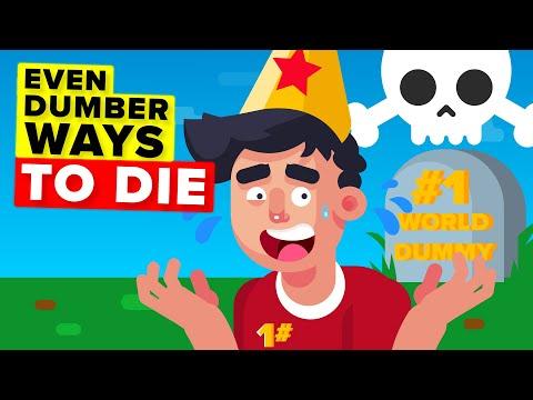 Even Dumber Ways To Die