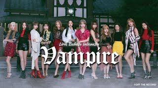 IZ*ONE - Vampire [Lirik Indonesia]