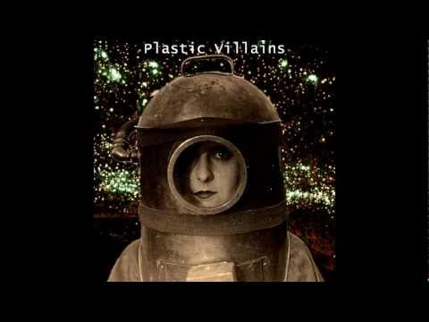 Plastic Villains  -  Soaked To The Bone