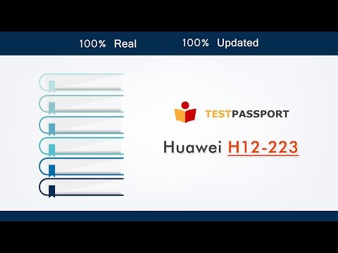 Huawei HCNP-R&S H12-223 Network exam questions, H12-223 real dumps by Testpassport