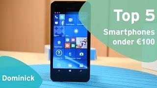 Top 5: beste smartphones onder €100 (Dutch)