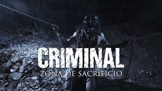 Criminal – Zona de Sacrificio (OFFICIAL VIDEO)