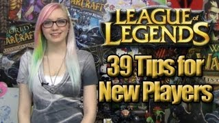Repeat youtube video 39 Tips for New LoL Players (League of Legends)