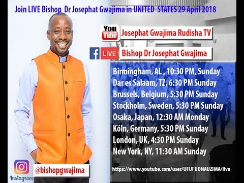 JOIN BISHOP DR. JOSEPHAT #GWAJIMA LIVE FROM #DARESSALAAM #23MAY2018 #Tanzania #Ubungo