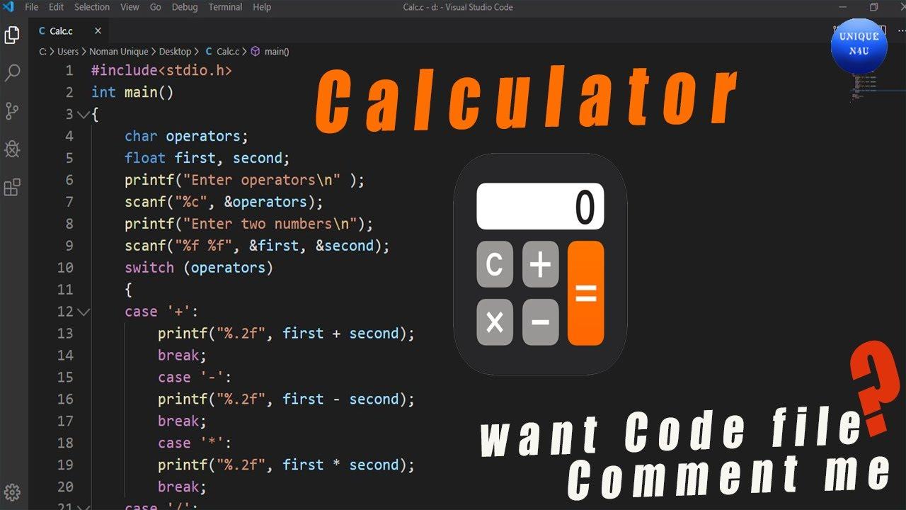 Calculator C program- step by step || create by simple way | Unique N4U - YouTube