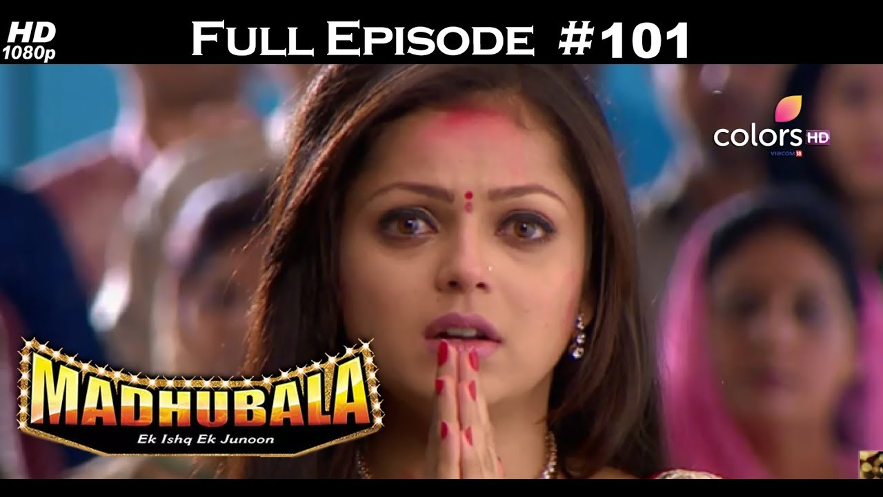 Madhubala - Full Episode 101 - With English Subtitles