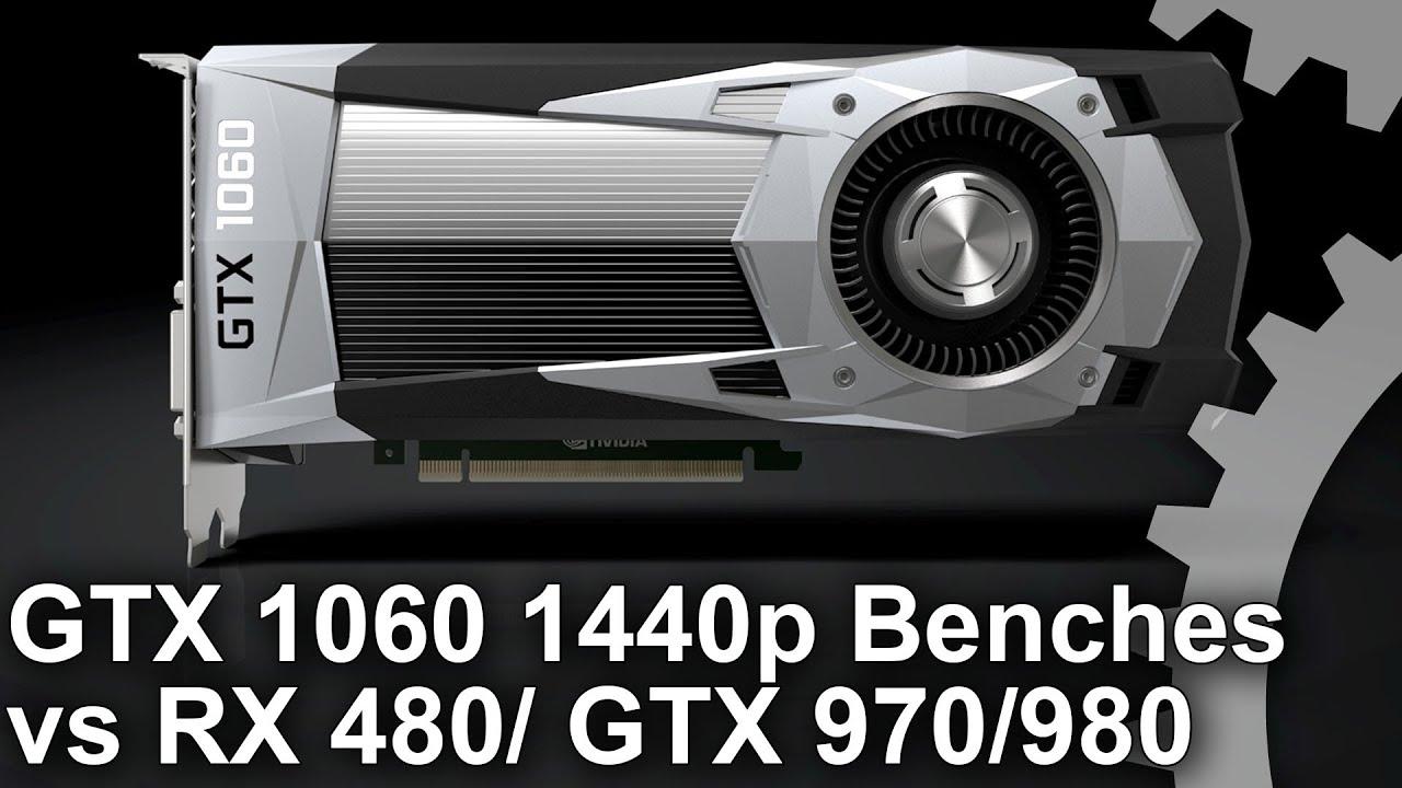 GeForce GTX 1060 1440p Benchmarks vs RX 480/ GTX 980/ GTX 970 - YouTube