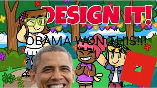 OBAMA HAS WON!!! - ROBLOX Design It!