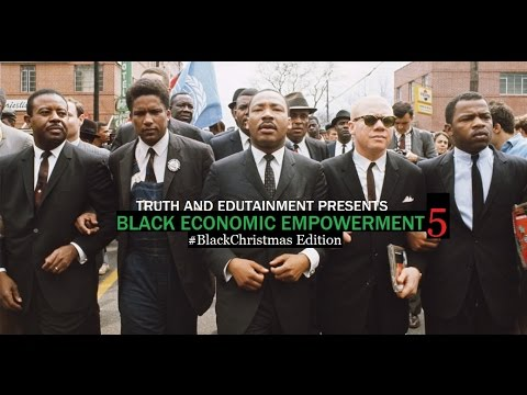 Black Economic Empowerment 5 (Truth and Edutainment)