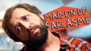 Vídeo - Maison Du Sarcasme