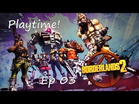Playtime! - Borderlands 2 Episode 03 - Alien Technology!