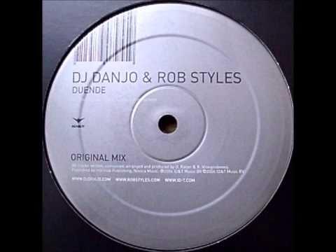 DJ Danjo & Rob Styles - Duende (Original Mix) [2004]