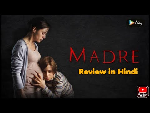 Download Madre 2016 movie Hindi review    Hindi Short story review of Madre 2016