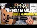 Canción fácil en guitarra para principiantes ¡Solo 4 acordes!: Juntos a la Par