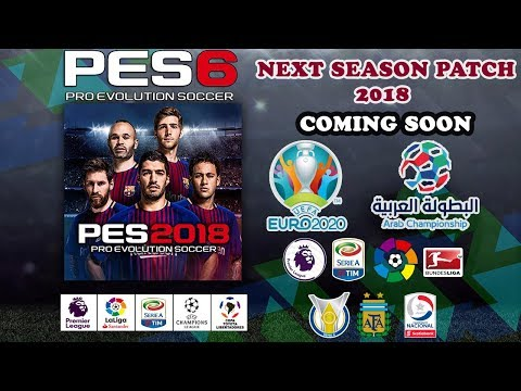PES6 Next Season Patch 2018 • Leagues And Cups • Trailer