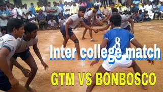 kabaddi inter college match quarter final | GTM college VS donbosco college  | channelforgk