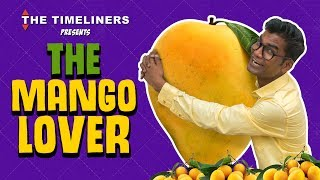 The Mango Lover | The Timeliners