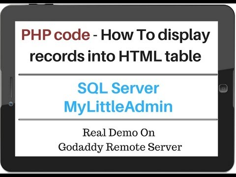 PHP | SQL Server (myLittleAdmin) Get Data Values Into HTML Table