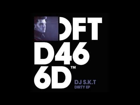 DJ S.K.T 'Big Bad Boy'