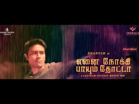 Ennai Nokki Paayum Thotta Songs REVIEW