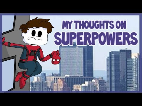 My Thoughts On Superpowers