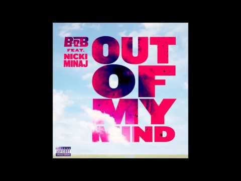 BoB  Out Of My Mind ft Nicki Minaj SPEED UP