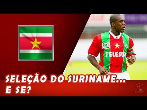 Mais Cinco Minutos #06 - Seleção do Suriname... E Se?