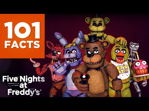 101 Facts About Five Nights At Freddy's